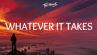 Imagine Dragons - Whatever It Takes (Lyrics / Lyric Video) Mp3