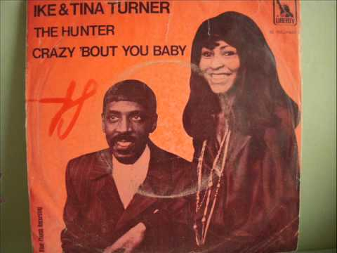 IKE & TINA TURNER - CRAZY 'BOUT YOU BABY