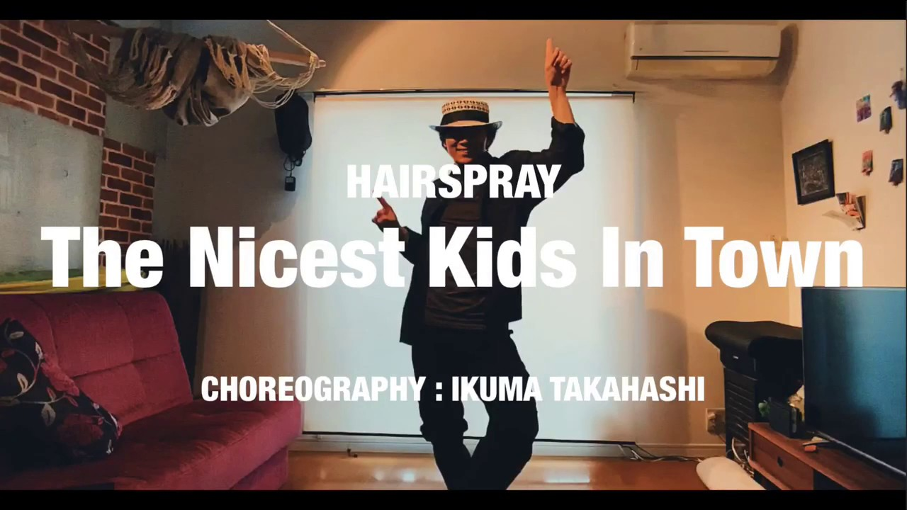 "Ikuma Style Jazz ""HAIRSPRAY"" 【The Nicest Kids In Town】Choreography: Ikuma Takahashi"