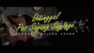 Download lagu Ditinggal Pas Sayang Sayange (Akustik Gitar Cover)   Fingerstyle