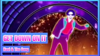Get Down On It by Kool And The Gang Just Dance (Mash-Up)