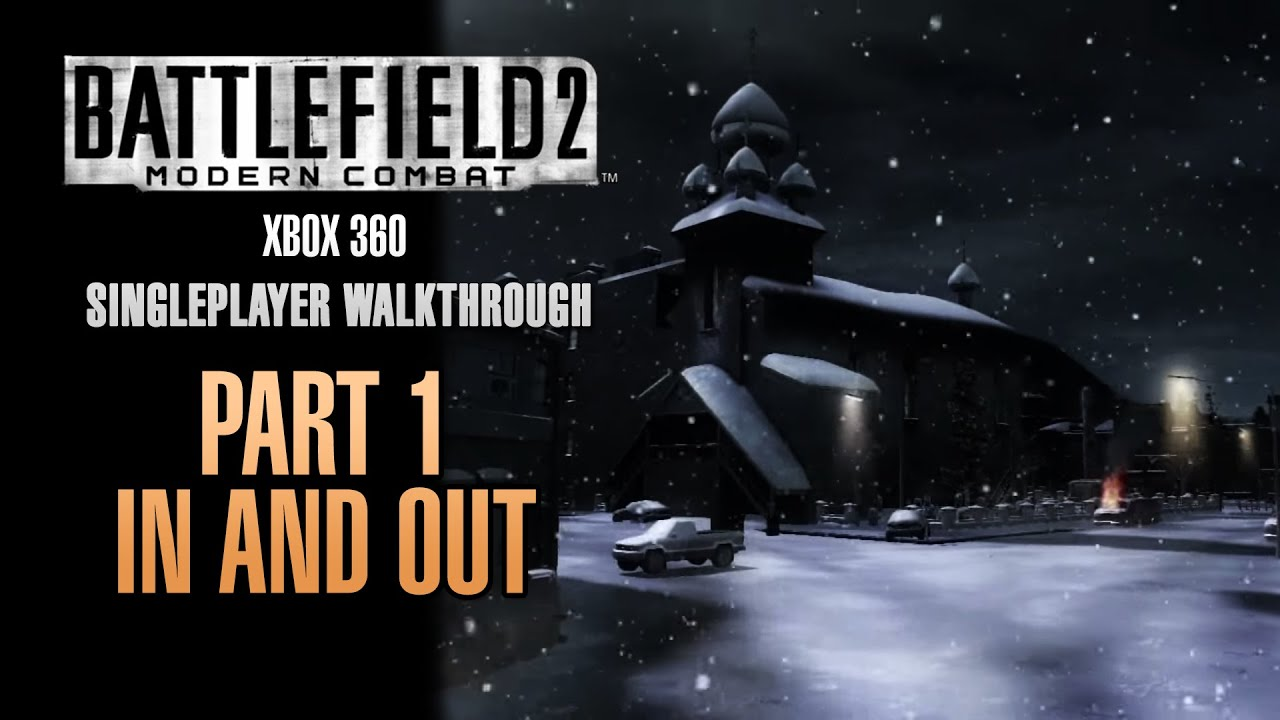 Battlefield 2 Modern Combat Walkthrough Xbox 360 Part 1 In