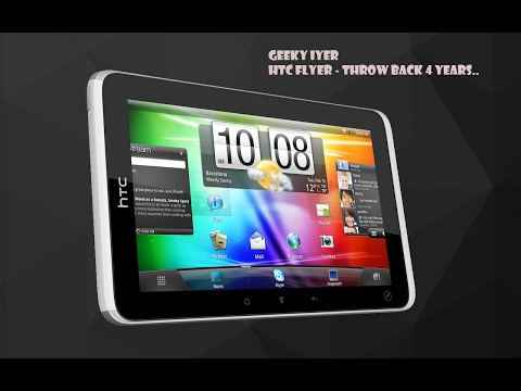 HTC Flyer a throw back by Geeky Iyer