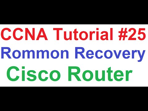 CCNA 25_Cisco Router Rommon Recovery_How to Get Cisco Router