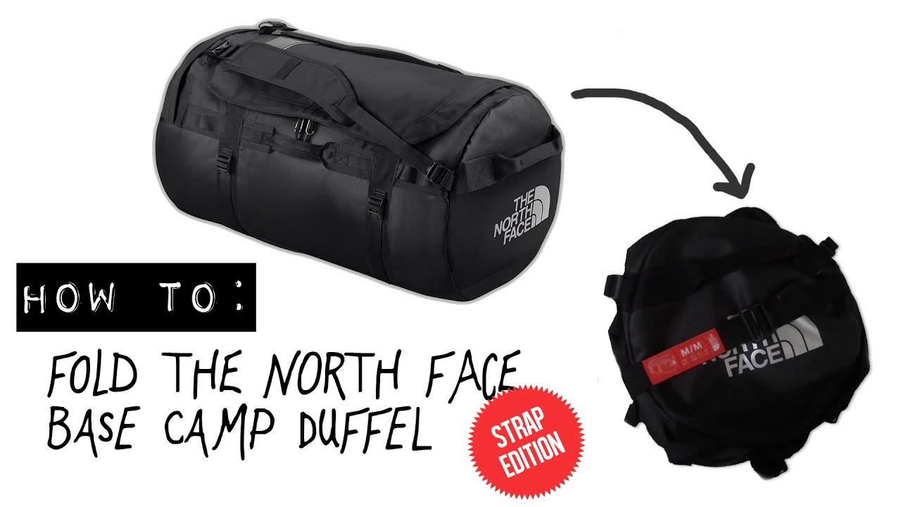 73f285c7e How to fold the North Face Base Camp Duffel (strap edition)
