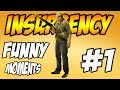 FUNNIEST INSURGENCY GAME EVER | FUNNY MOMENTS | Insurgency First Impressions |