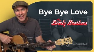 How to play Bye Bye Love by The Everly Brothers (Easy Beginner Guitar Lesson SB-422)