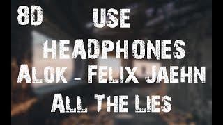 Baixar Alok, Felix Jaehn & The Vamps  - All the Lies (8D Audio)