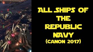 All Ships of the Republic Navy (Canon 2017)