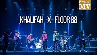 Khalifah x Floor 88 TTTTTM Mashup MP3