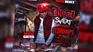 kevin gates feat juicy j starlito ballin blood sweat and teardrops mixtape