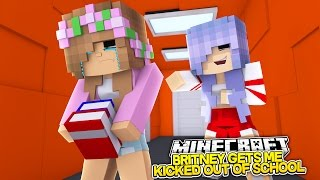 BRITNEY GETS ME KICKED OUT OF SCHOOL! Minecraft Little Kelly (Custom Roleplay)