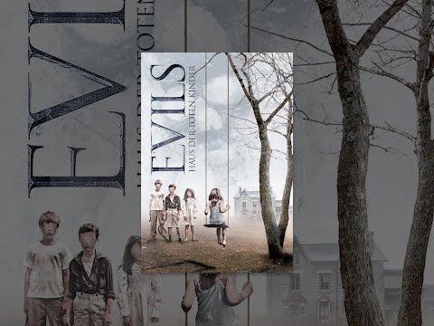Evils: Haus der toten Kinder - YouTube