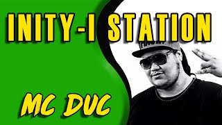 MC DUC sur INITY-I STATION