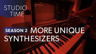 Miscellaneous Unique Synths - Studio Time: S2E17