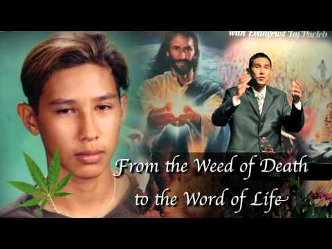 From the weed of death to word of life