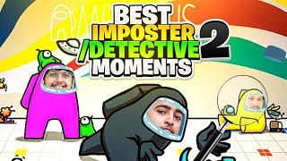 [Part-2] Best Impostor/Detective Moments || Among Us ft. S8UL