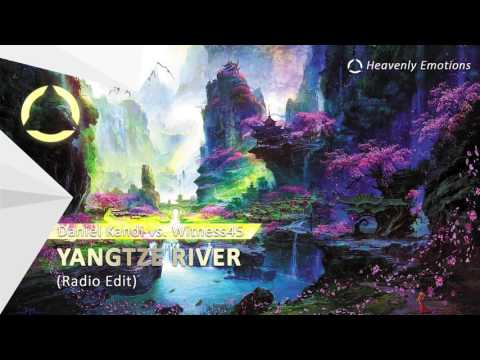 Daniel Kandi vs Witness45 - Yangtze (River Radio Edit)