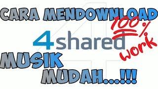 Download Mp3 CARA DOWNLOAD MUSIK MUDAH DENGAN APLIKASI 4SHARED TUTORIAL
