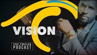 THE TWELVE Audio Podcast:  Pastor Cory  VISION