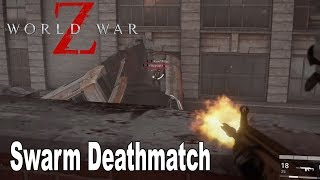 World War Z - Swarm Deathmatch PVP on Railway Station Multiplayer Gameplay [HD 1080P]