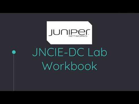 JNCIE DC Lab Workbook