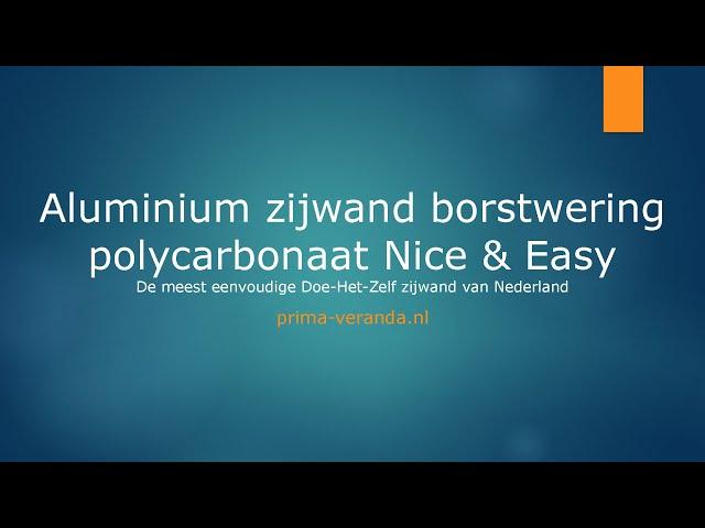 Opmeetinstructie Aluminium zijwand borstwering polycarbonaat Nice & Easy