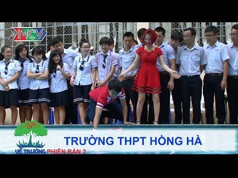 Trường THPT Hồng Hà | VỀ TRƯỜNG | mùa 2 | Tập 114