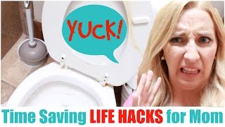 Time Saving LIFE HACKS for Moms!