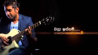 Download mp3 - http://www.hirufm.lk/musicdownloads/audio-690 Artist - Romesh Sugathapala Music - Romesh Sugathapala Lyrics - Nandana Wickramage ...