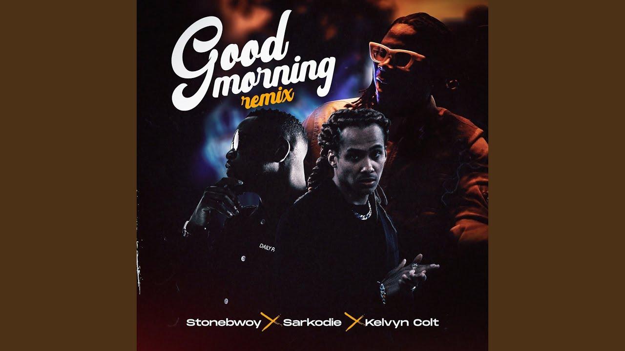 Download Good Morning (Remix)