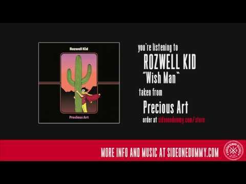 Rozwell Kid - Wish Man