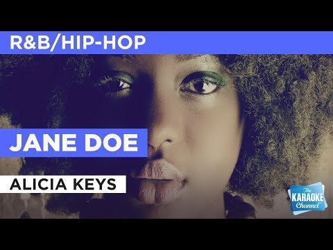 """Jane Doe in the Style of """"Alicia Keys"""" with lyrics (no lead vocal)"""