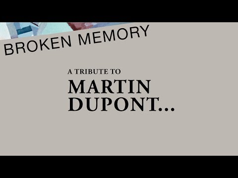 BROKEN MEMORY - a tribute to Martin Dupont : pre-orders