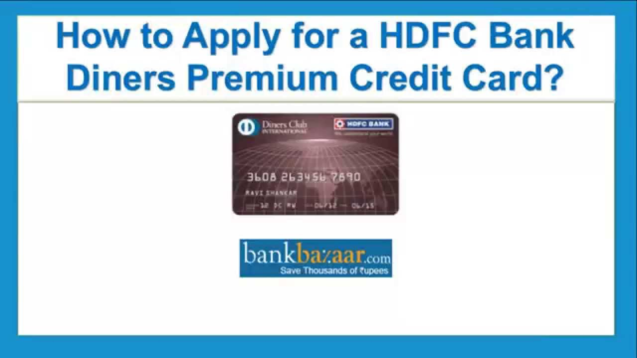 how to apply for a hdfc bank diners premium credit card youtube. Black Bedroom Furniture Sets. Home Design Ideas