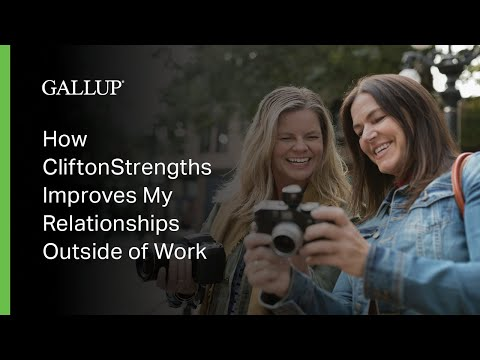 How CliftonStrengths Helps Improve Relationships Outside Work
