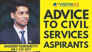 UPSC CSE 2017 Topper, Anudeep Durishetty's advice to civil services aspirants