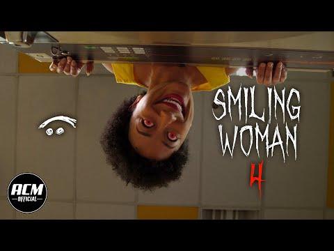 Smiling Woman 6   Short Horror Film