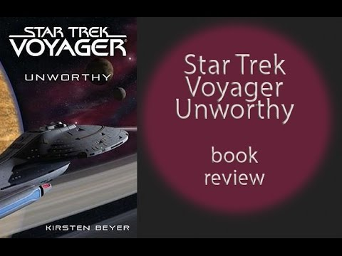 Star Trek Voyager Unworthy