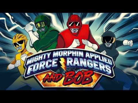 MIGHTY MORPHIN APPLIED FORCE RANGERS AND BOB - SOCIETY OF VIRTUE