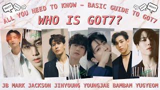 Download GOT7 | Who is Got7: A BASIC GUIDE 2019