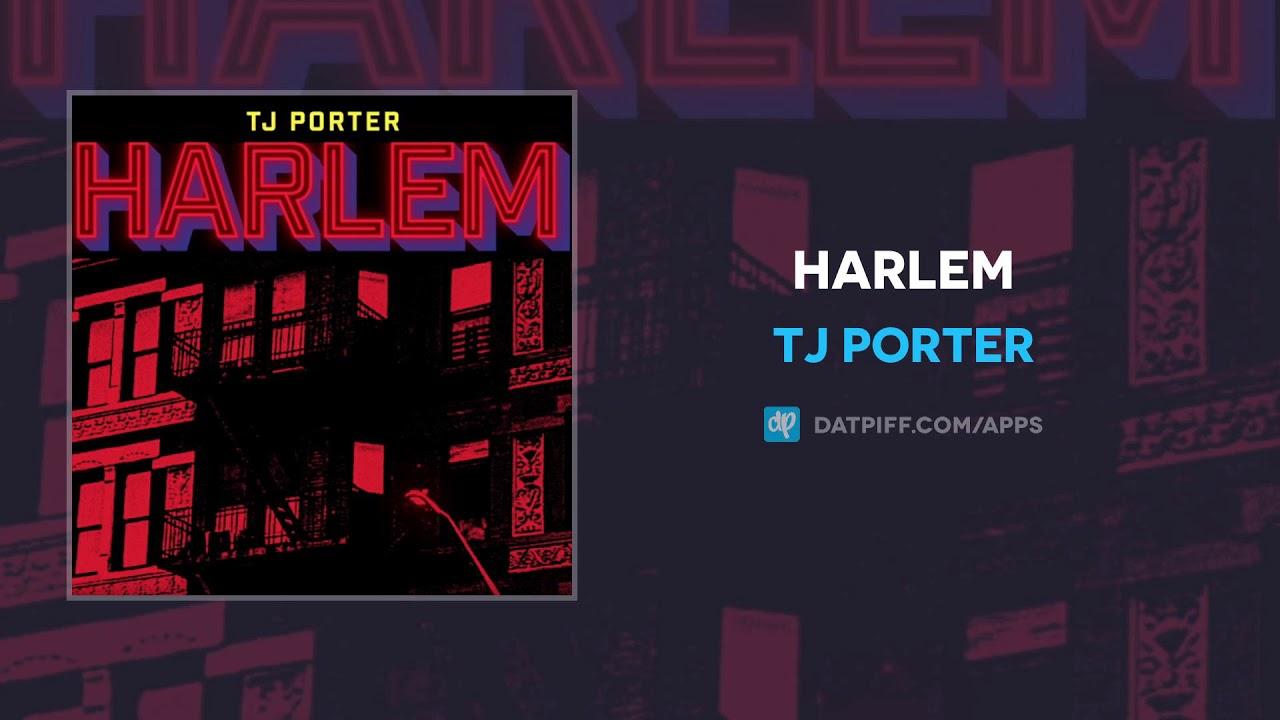 TJ Porter — Harlem (AUDIO)