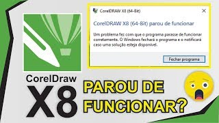 COREL DRAW X8 PAROU DE FUNCIONAR? RESOLVA AGORA!