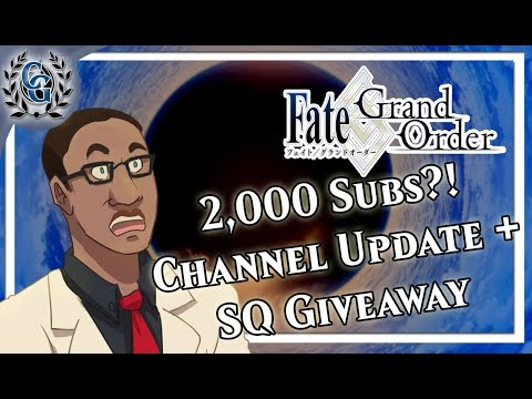 2000 Subs?! THANK YOU! + SQ Giveaway#2 - Chaldea Gurus Video Update