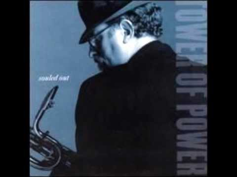 Tower of Power - Once You Get A Taste