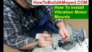 How To Install Vibration Motor Mounts How To Build a Motorized Bicycle Part 7