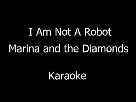 Marina and The Diamonds - I Am Not A Robot (Karaoke)