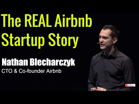 The real story about how Airbnb was founded - Nathan Blecharczyk Co-founder Airbnb - Startup Success