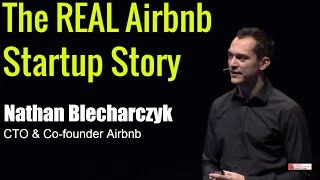 The real story about how Airbnb was founded - Nathan Blecharczyk Co-founder Airbnb - Startup Success thumbnail