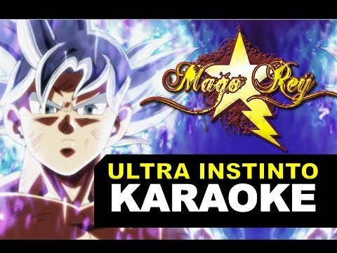 ULTRA INSTINTO (Dragon Ball Super)  - KARAOKE INSTRUMENTAL   MAGO REY